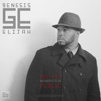 BRITHOPTV: [New Release] Genesis Elijah  (@GenesisElijah) – 'Private Moments In Public' EP OUT NOW! [Rel. 01/09/14] | #UKRap #UKHipHop