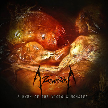 A Hymn of the Vicious Monster