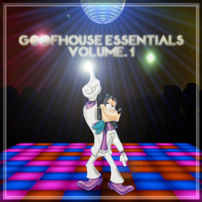 Various Artists - Goofhouse Essentials Vol. 1