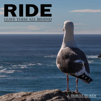 VA - Leave Them All Behind - A Tribute To Ride cover art