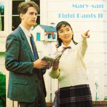 メアリーさん - Tight Pants II