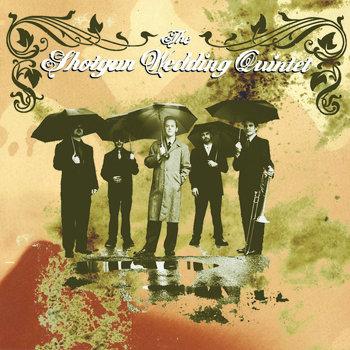 The Shotgun Wedding Quintet - We Take It Back cover art