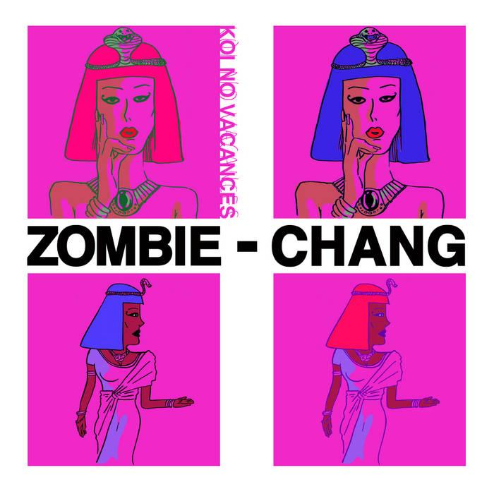 ZOMBIE-CHANG - 恋のバカンス E.P.