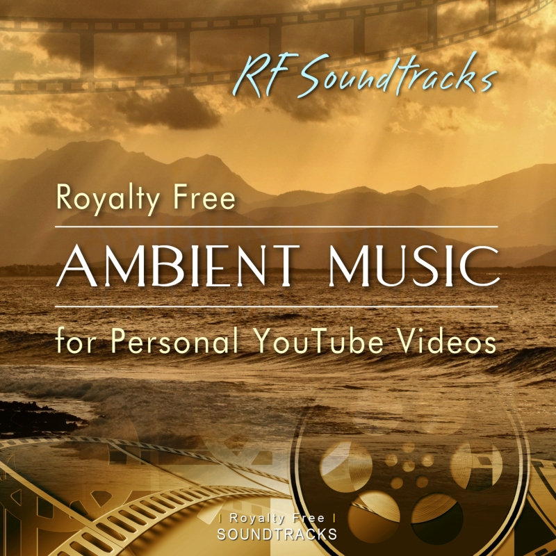 Royalty Free Ambient Music for YouTube Videos (247 minutes!) | RF Soundtracks