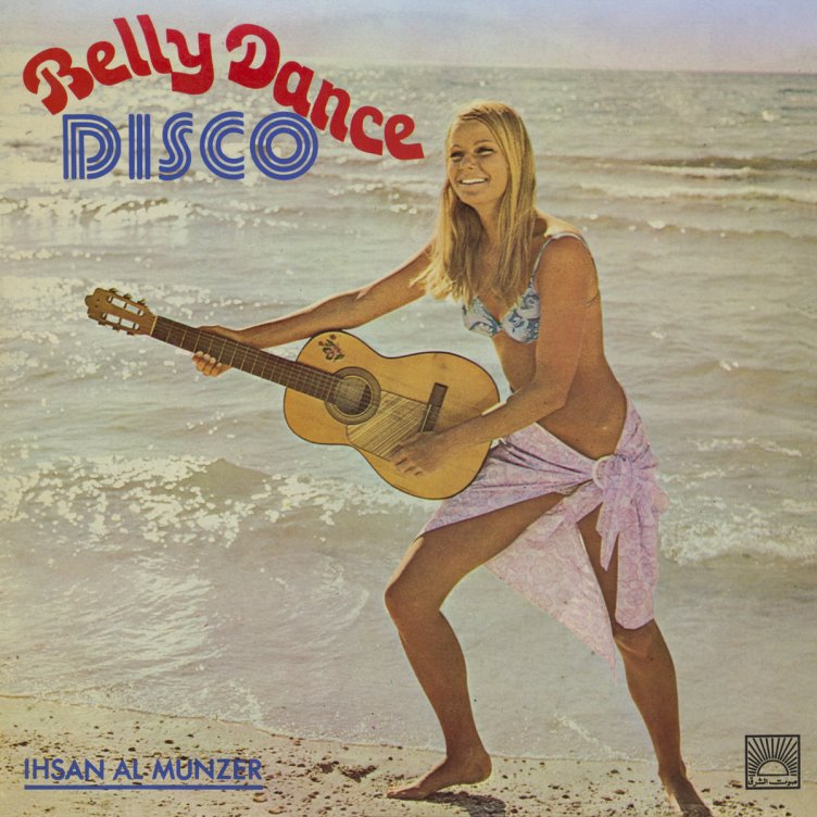 Middle Eastern Heavens : Ihsan Al-Munzer – Belly Dance Disco ...