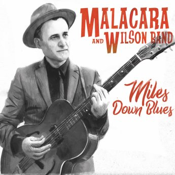 Resultado de imagen de Malacara And Wilson Band - Miles Down Blues