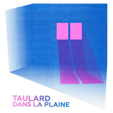 Taulard – Dans la plaine