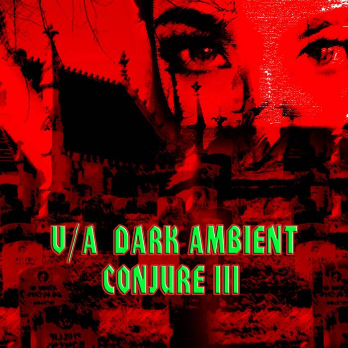 Various Artist – Dark Ambient Conjure III