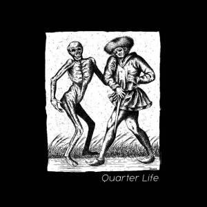 QUARTER LIFE – s/t ep