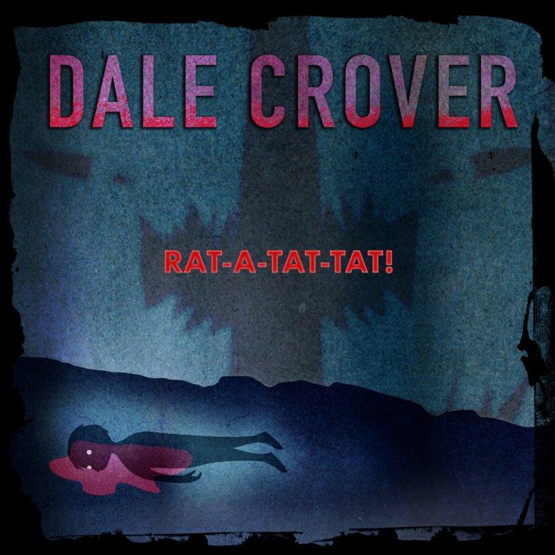 Rat-A-Tat-Tat! | Dale Crover