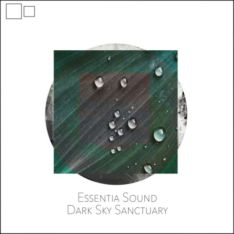 Essential Sound – Dark Sky Sanctuary