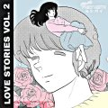 FNKY NGTH – Love Stories Vol. 2