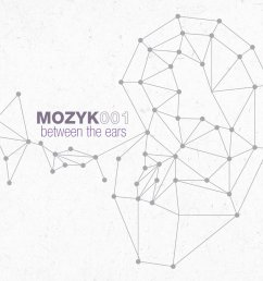 from mozyk001 between the ears by various artists [ 962 x 932 Pixel ]