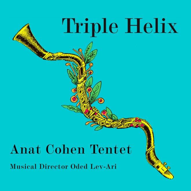 Image result for Anat Cohen Tentet - Triple Helix