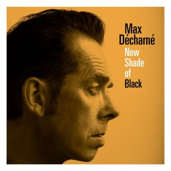 New Shade Of Black | Max Décharné