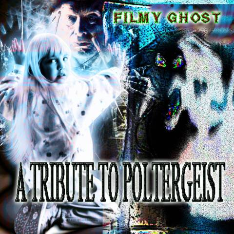 Filmy Ghost – A Tribute to Poltergeist