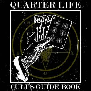 QUARTER LIFE – Cults's Guide Book