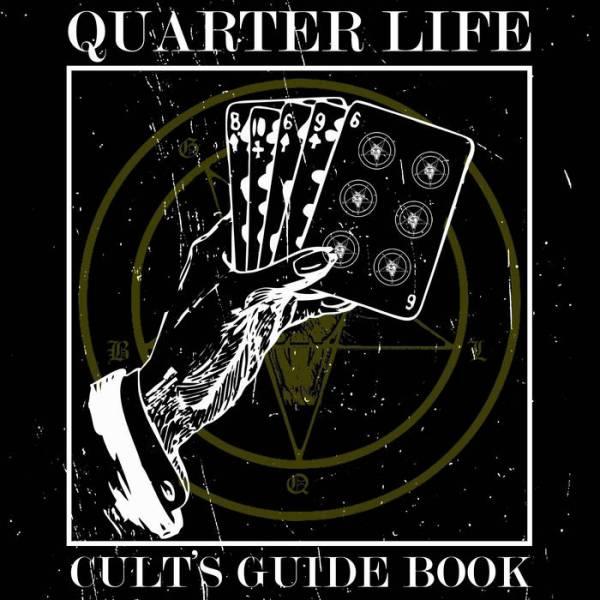QUARTER LIFE – Cults's Guide Book