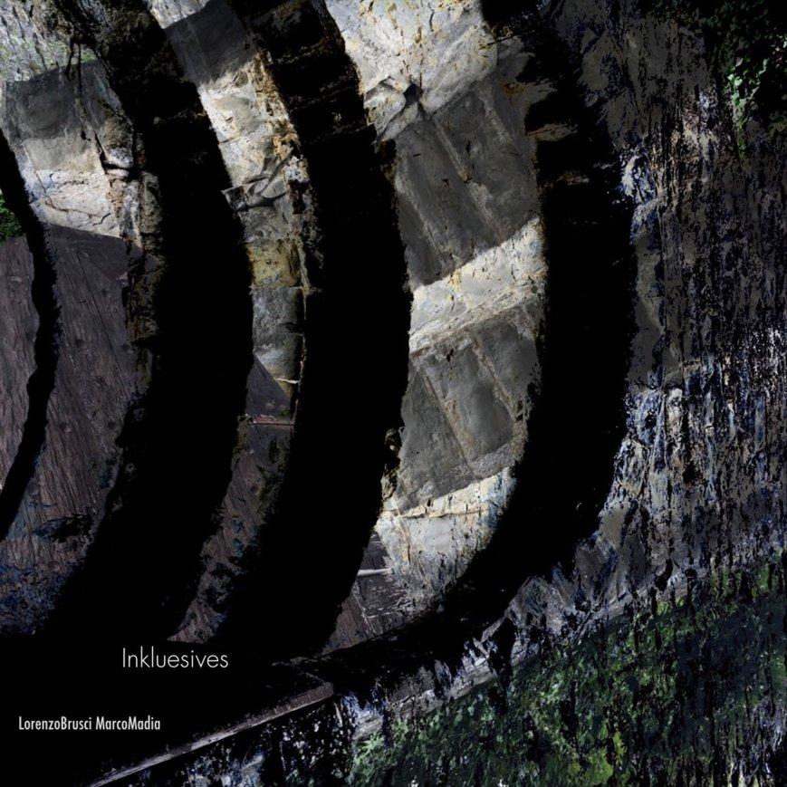 Lorenzo Brusci – Marco Madia – Inkluesives