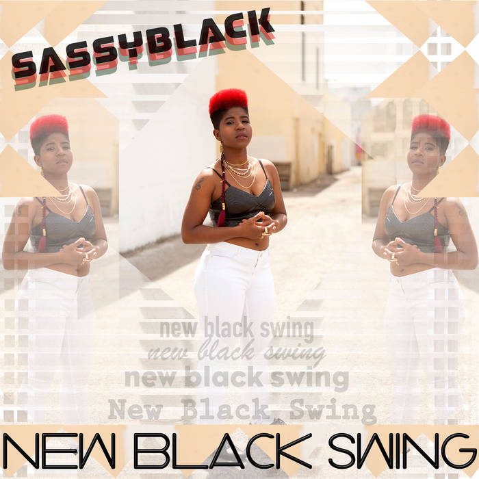 SassyBlack - 'New Black Swing'
