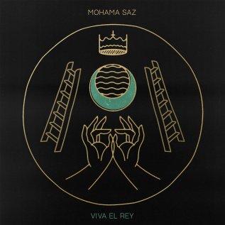 Resultado de imagen de Mohama Saz - Viva el Rey