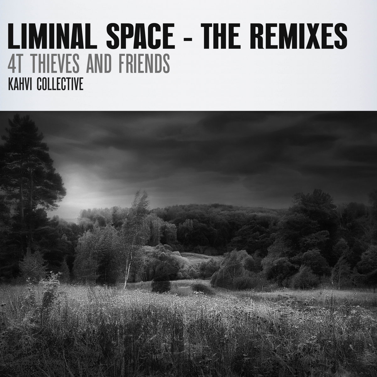 4T Thieves and Friends – Liminal Space – The Remixes