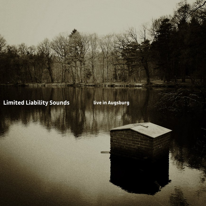 LIMITED LIABILITY SOUNDS – live in Augsburg