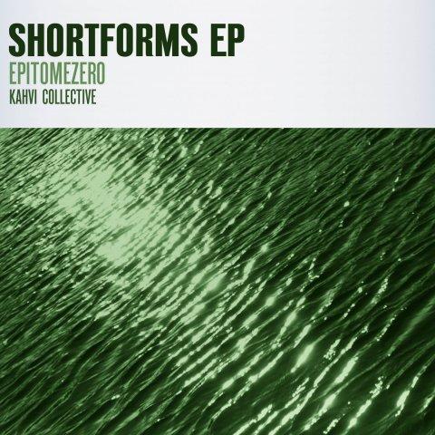 epitomeZero – Shortforms EP