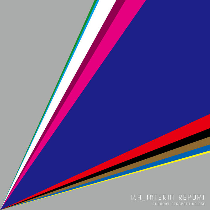 Various Artists  – Interim Report