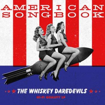Resultado de imagen de The Whiskey Daredevils - American Songbook