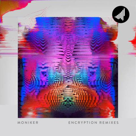 Moniker – Encryption Remixes