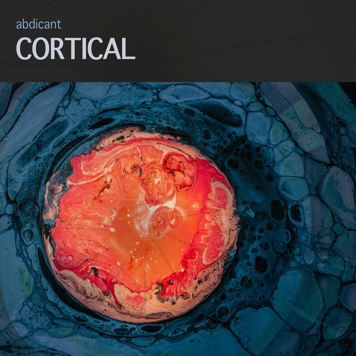 Abdicant – Cortical