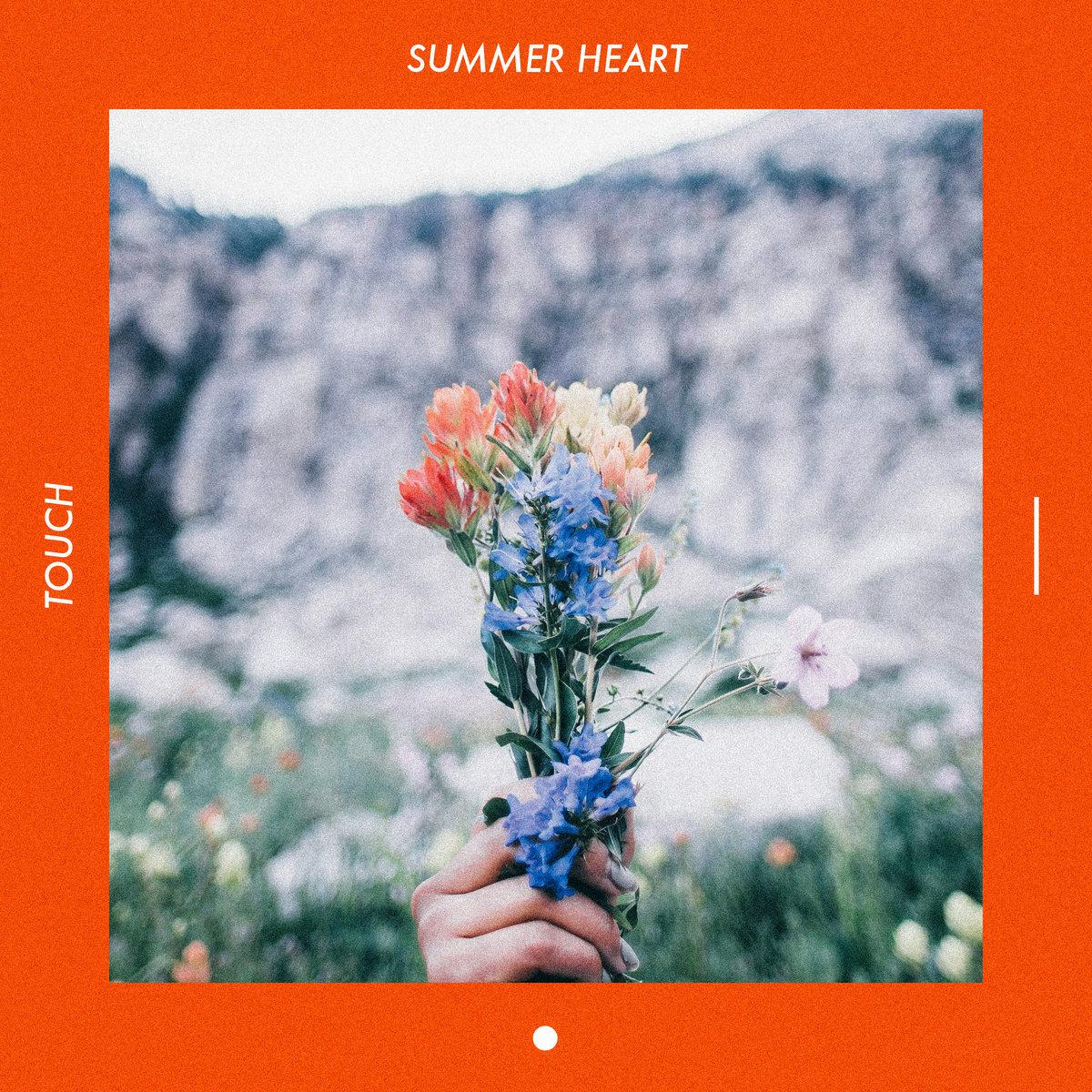 touch summer heart