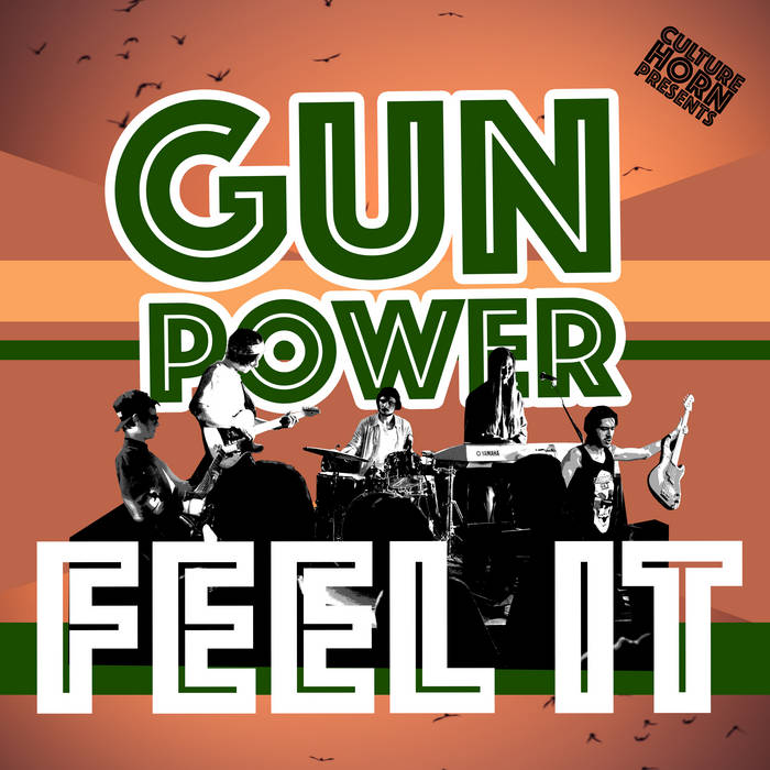 Culture Horn & Gun Power – Feel It