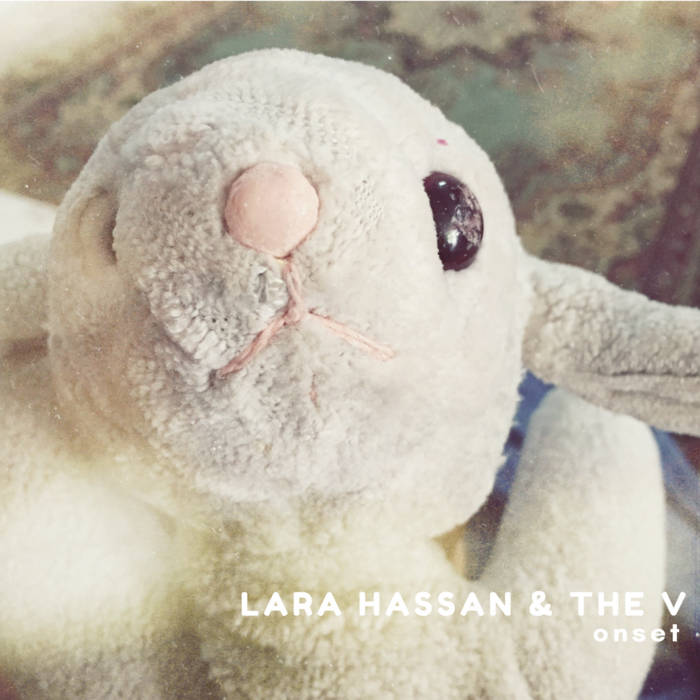 LARA HASSAN & THE V – Onset