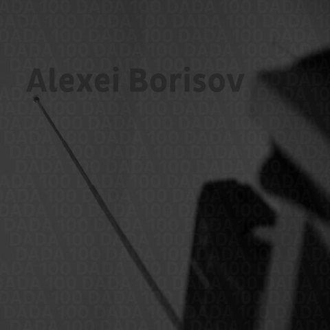 Alexei Borisov – DADA 100