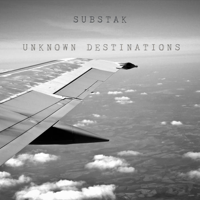 Substak – Unknown Destinations