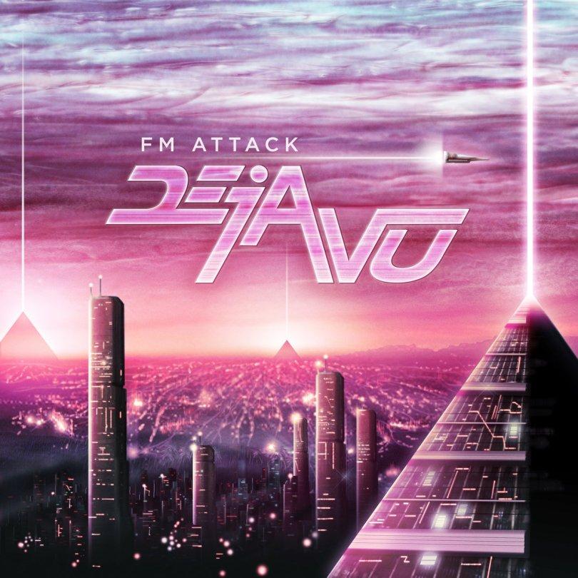 Deja Vu | FM Attack