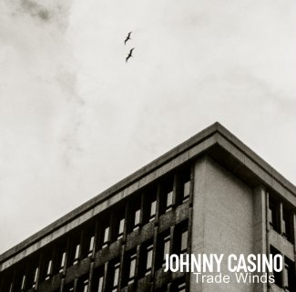 Resultado de imagen de Johnny Casino - Trade Winds