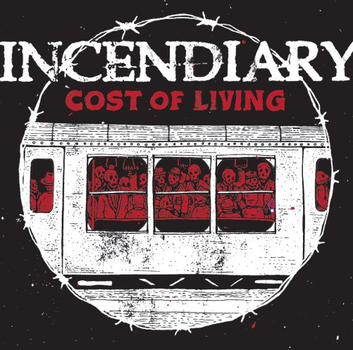 Cost of Living LP | Incendiary