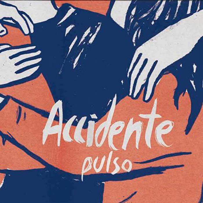 ACCIDENTE – Pulso