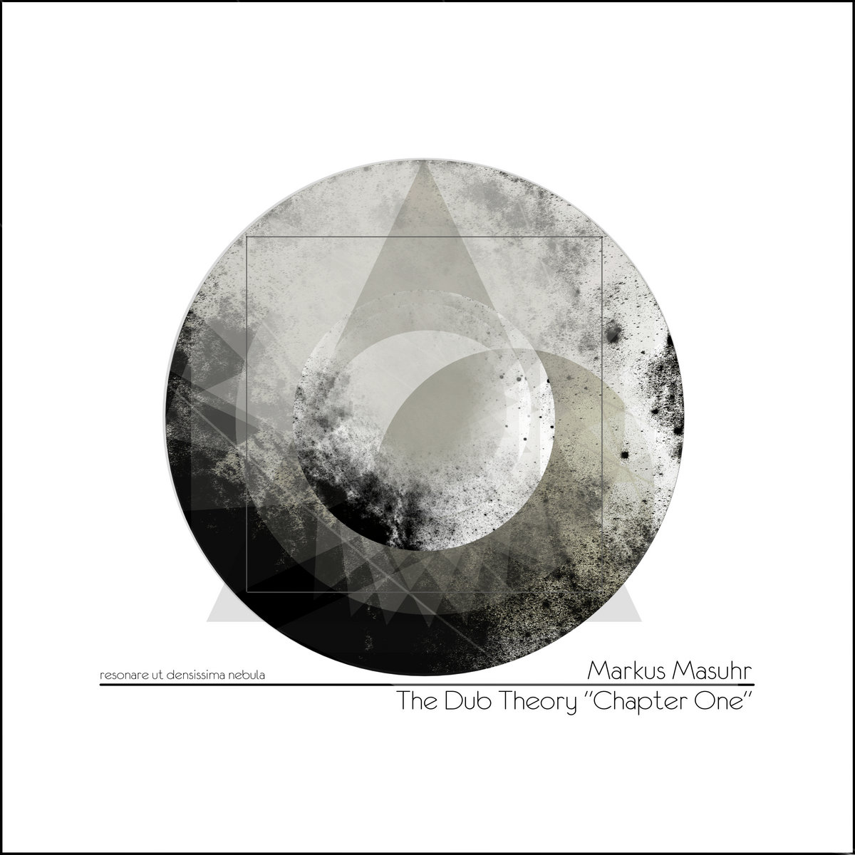 "Markus Masuhr – The Dub Theory ""Chapter One"""