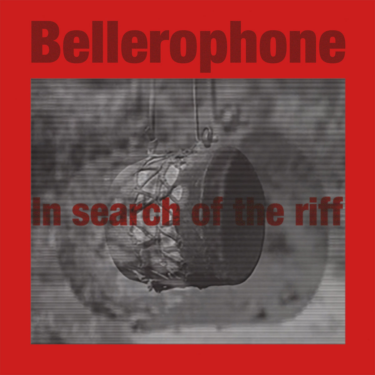 Bellerophone – In Search of the Riff