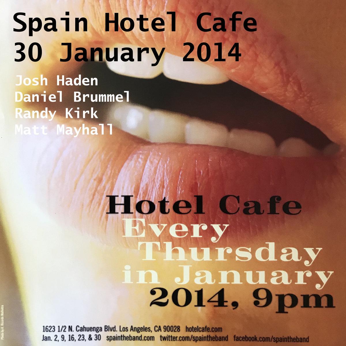 Spain Hotel Cafe Los Angeles Ca 30 January 2014 Spain