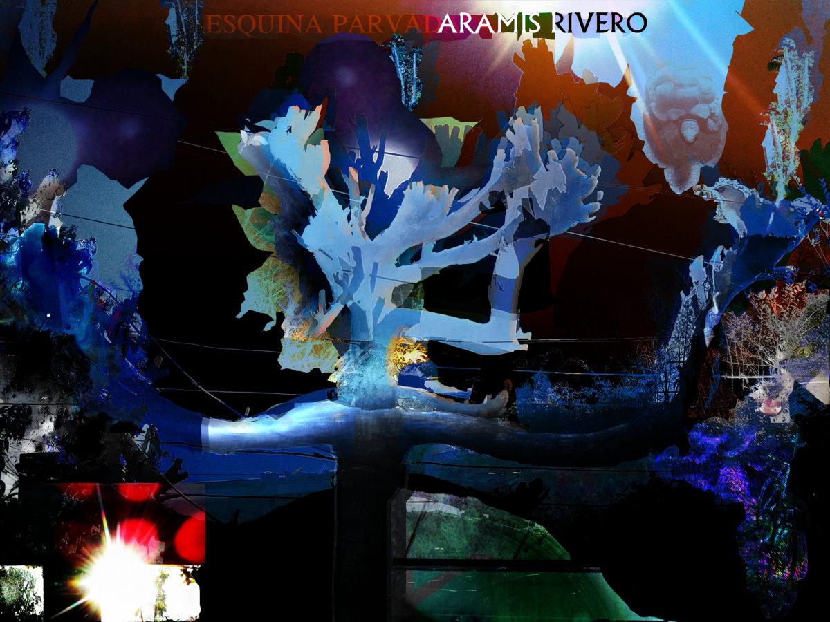 Aramis Rivero – Esquina Parvada