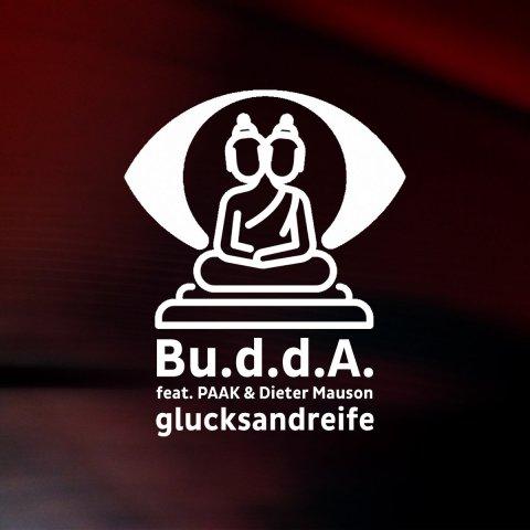 Bu.d.d.A. feat. PAAK & Dieter Mauson – glucksandreife