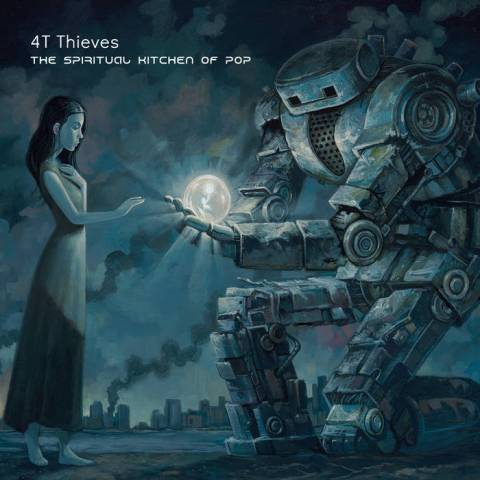 4T Thieves – The Spiritual Kitchen of Pop