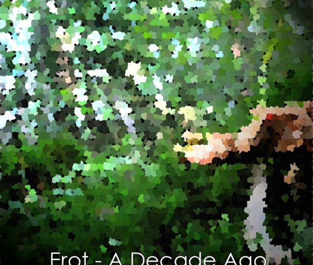 From Erot A Decade Ago By Erot