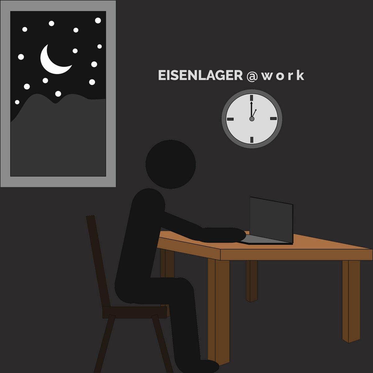 EISENLAGER – @ work