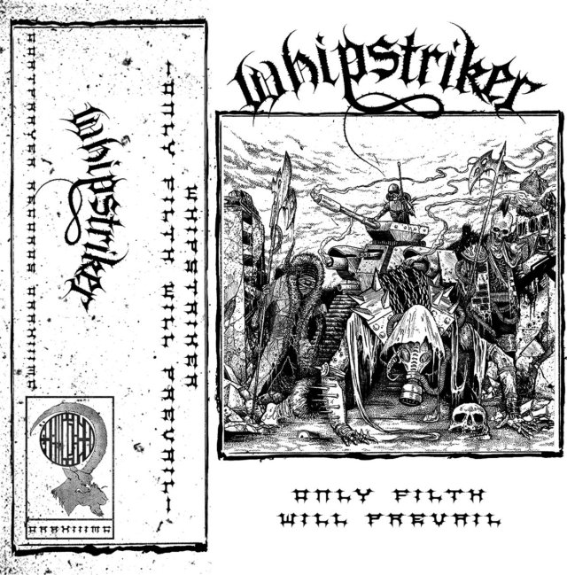 whipstriker only filth will prevail